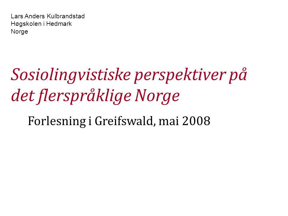 Sosiolingvistiske perspektiver på det flerspråklige Norge