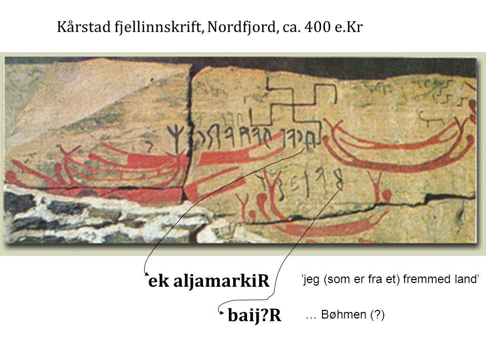Kårstad fjellinnskrift, Nordfjord, ca. 400 e.Kr