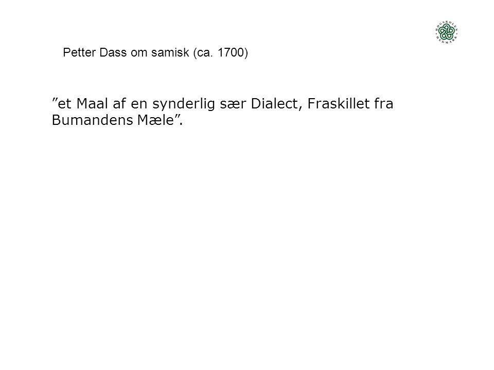 et Maal af en synderlig sær Dialect, Fraskillet fra Bumandens Mæle .