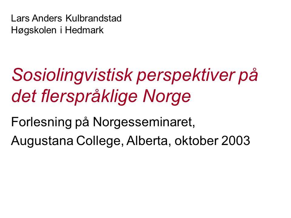 Sosiolingvistisk perspektiver på det flerspråklige Norge