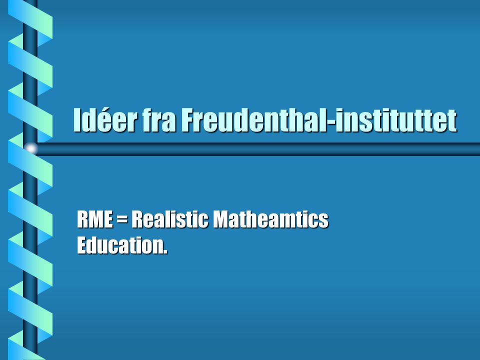 Idéer fra Freudenthal-instituttet
