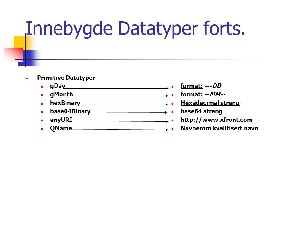 Innebygde Datatyper forts.