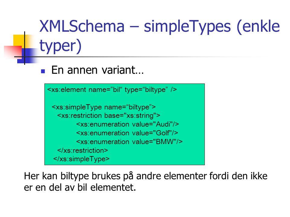 XMLSchema – simpleTypes (enkle typer)