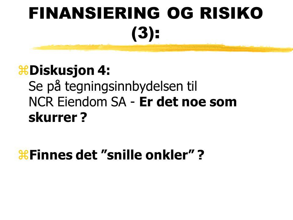 FINANSIERING OG RISIKO (3):