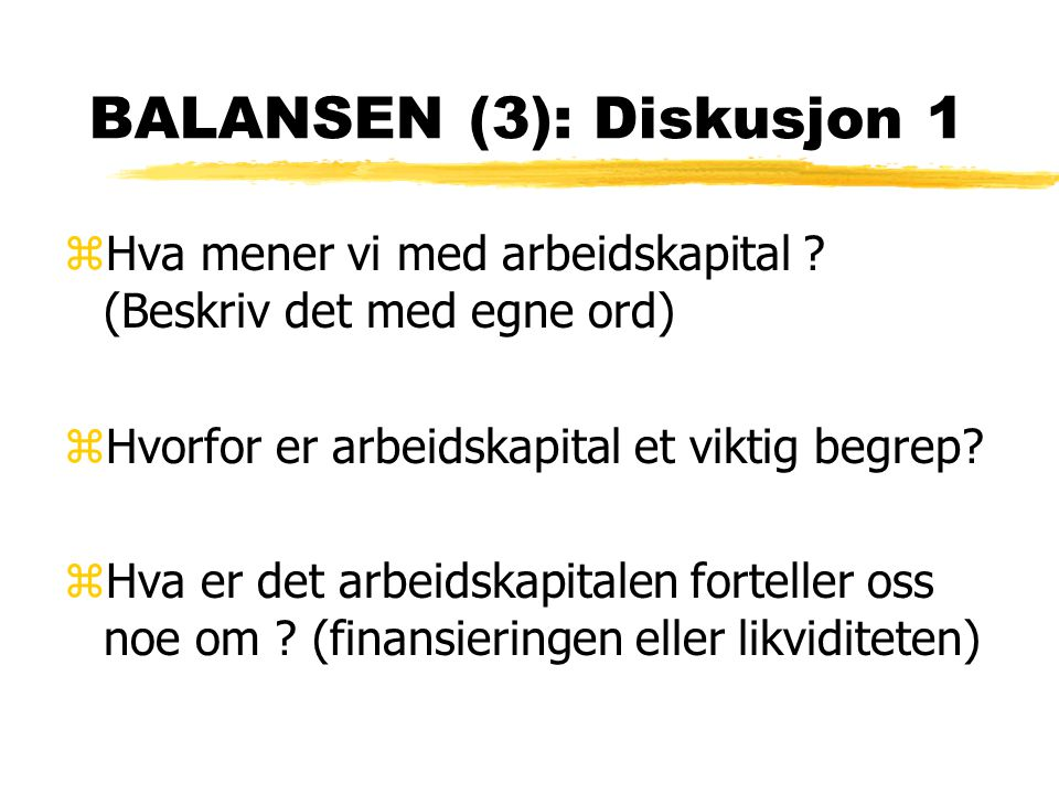 BALANSEN (3): Diskusjon 1