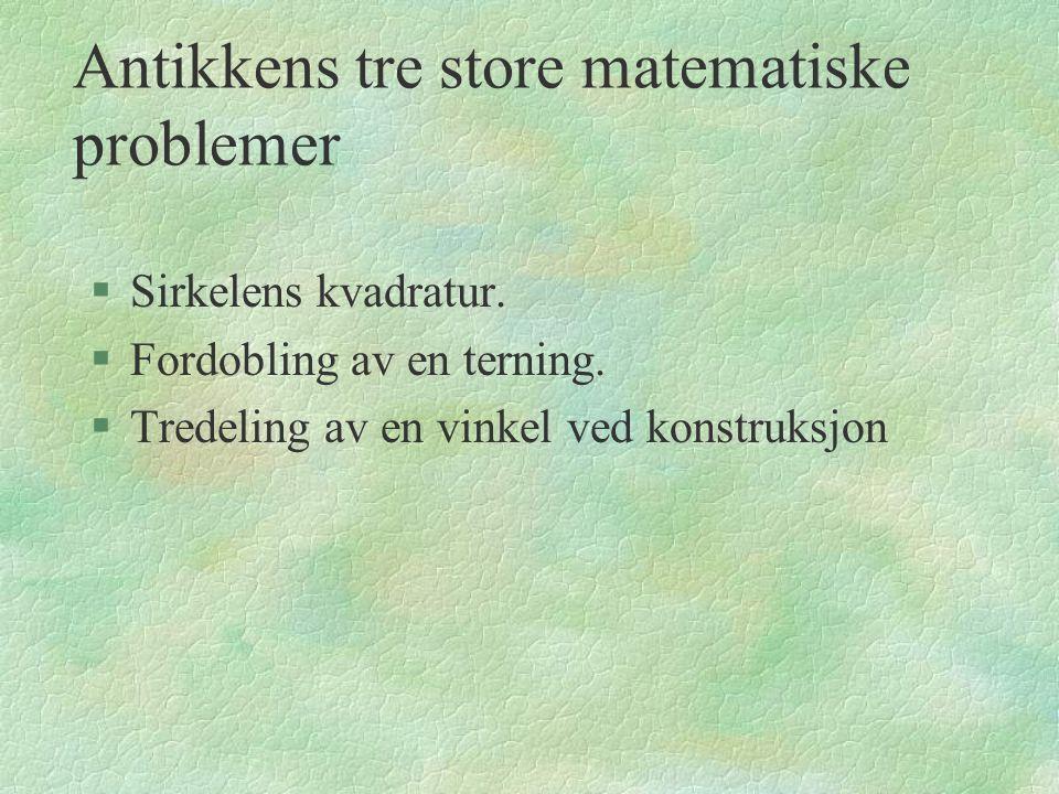 Antikkens tre store matematiske problemer
