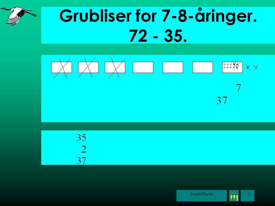 Grubliser for 7-8-åringer. 72 - 35.