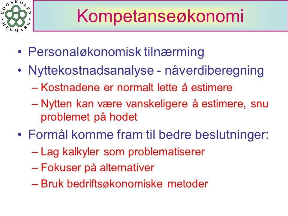 Kompetanseøkonomi Personaløkonomisk tilnærming