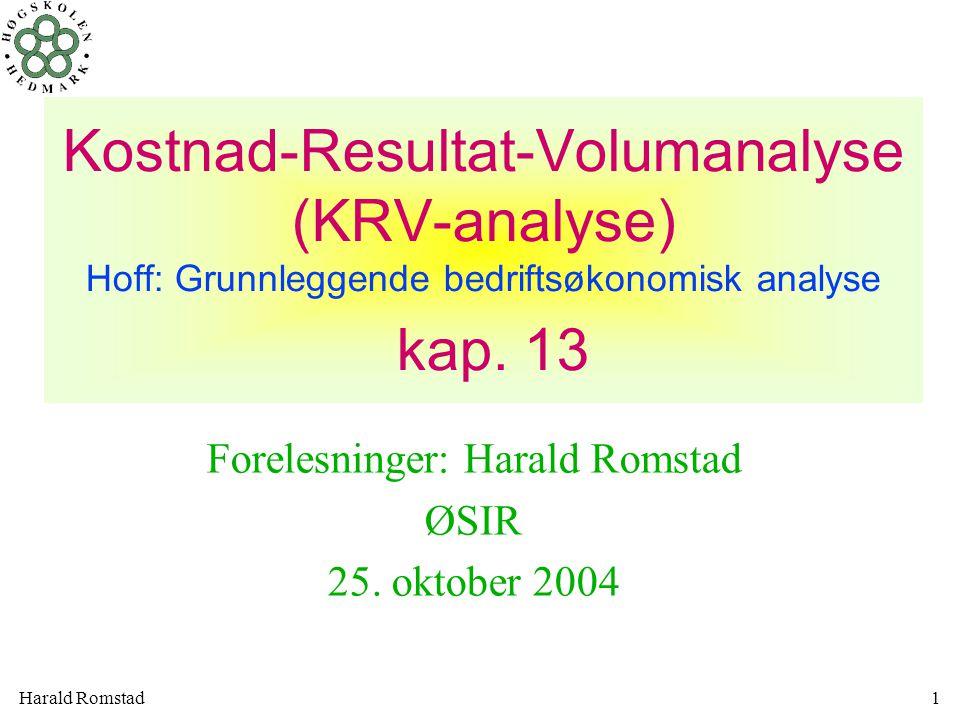 Forelesninger: Harald Romstad ØSIR 25. oktober 2004