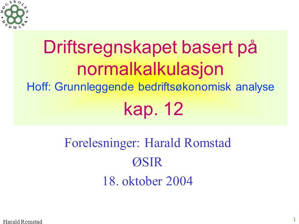 Forelesninger: Harald Romstad ØSIR 18. oktober 2004