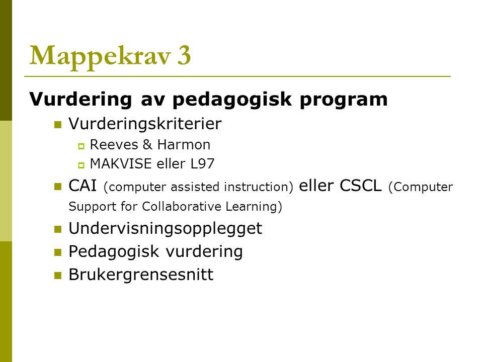 Mappekrav 3 Vurdering av pedagogisk program Vurderingskriterier