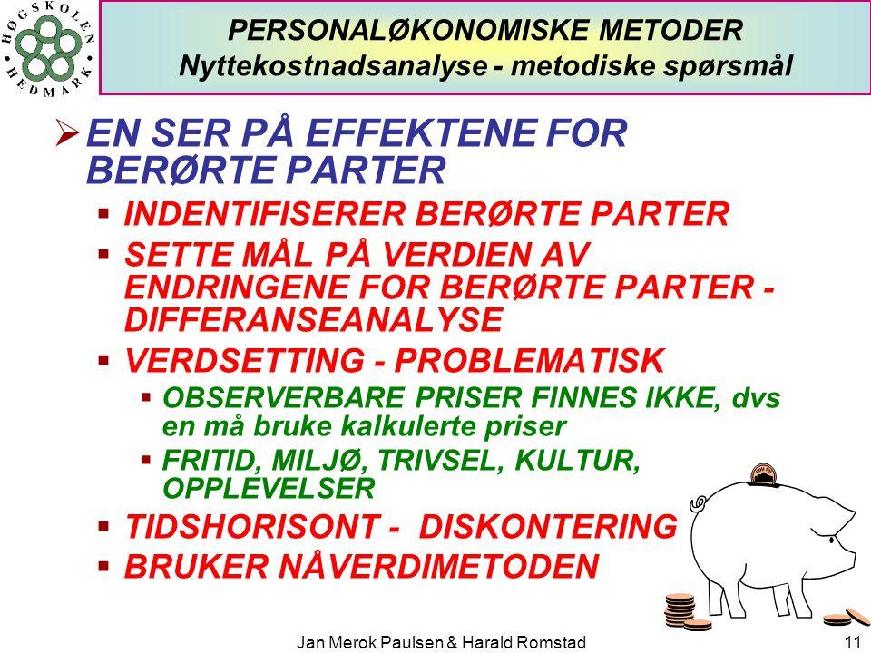 PERSONALØKONOMISKE METODER Nyttekostnadsanalyse - metodiske spørsmål