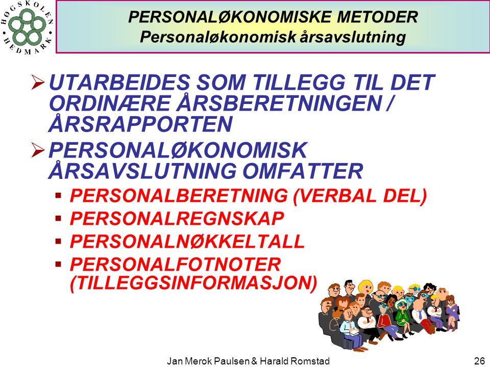 PERSONALØKONOMISKE METODER Personaløkonomisk årsavslutning