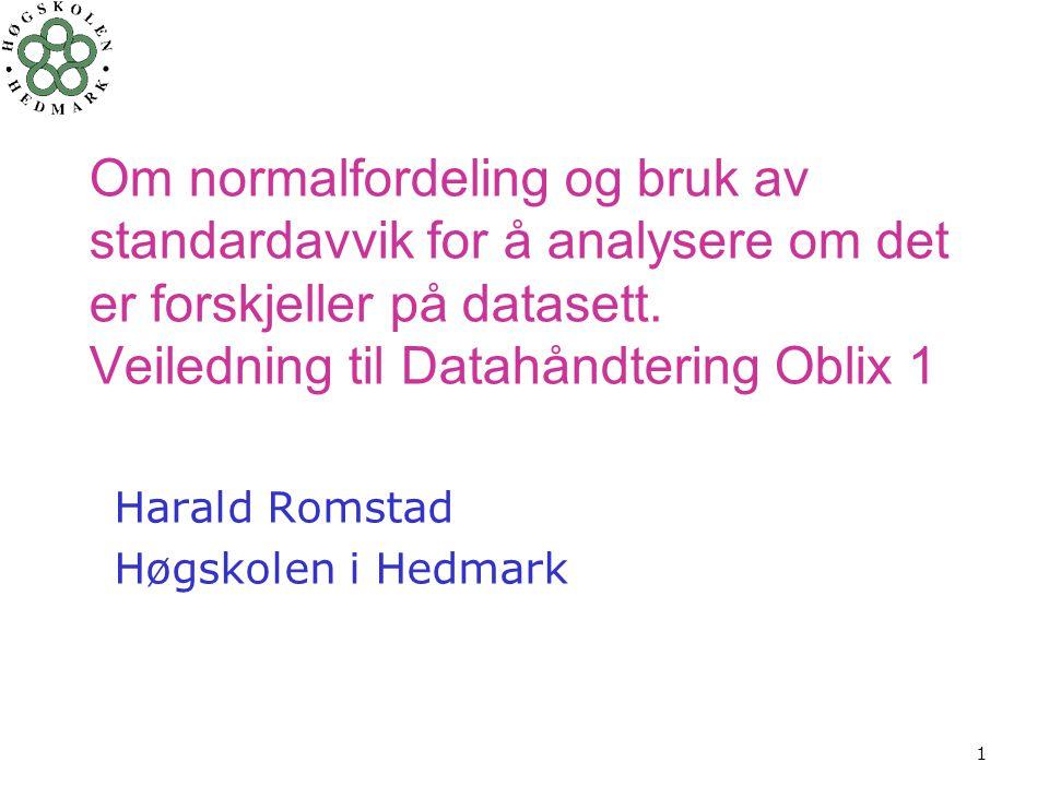 Harald Romstad Høgskolen i Hedmark