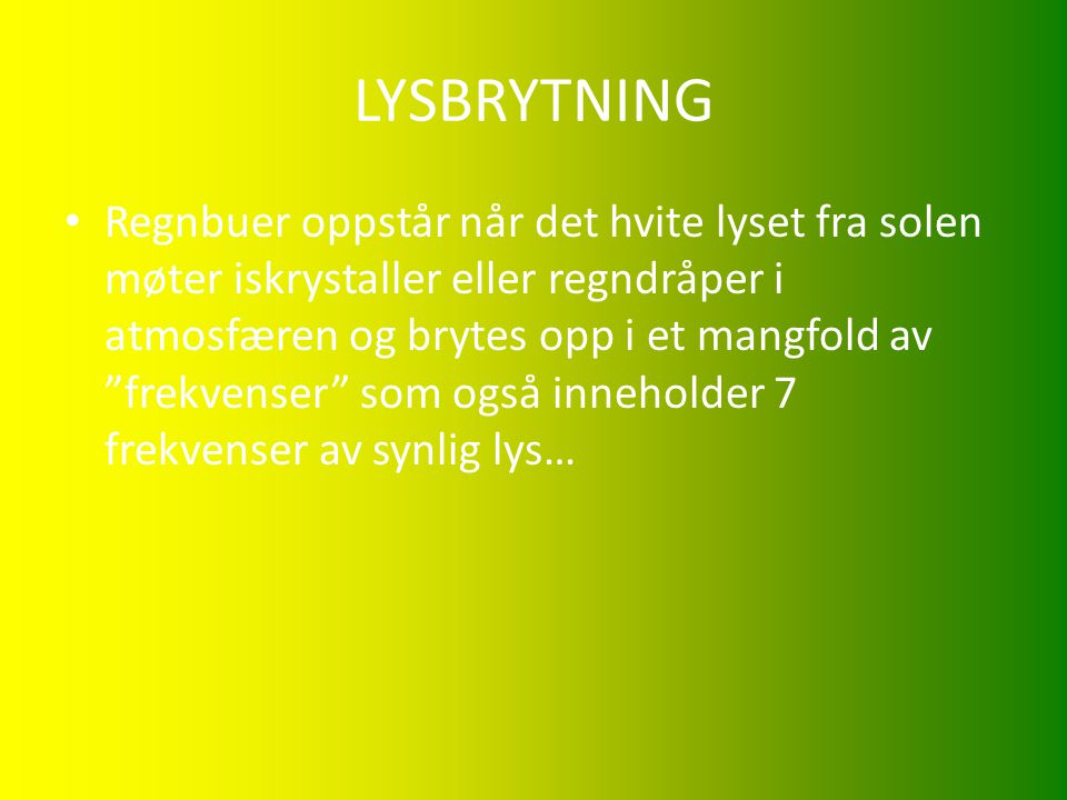 LYSBRYTNING
