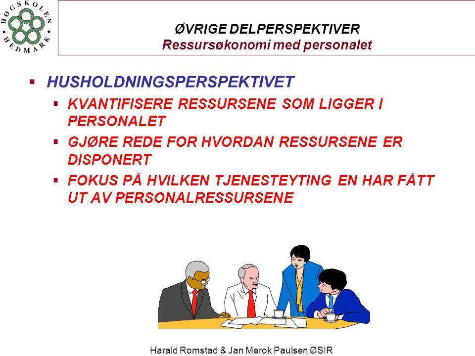 ØVRIGE DELPERSPEKTIVER Ressursøkonomi med personalet