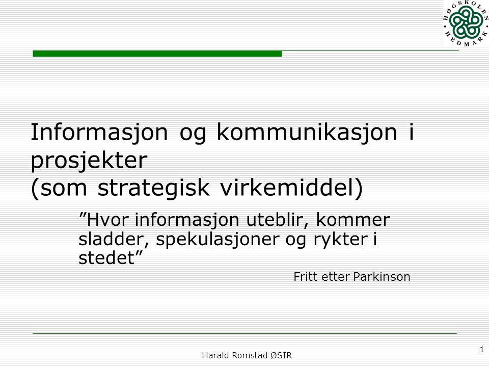 Informasjon og kommunikasjon i prosjekter (som strategisk virkemiddel)