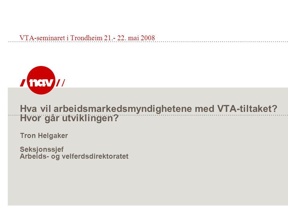 VTA-seminaret i Trondheim 21.- 22. mai 2008