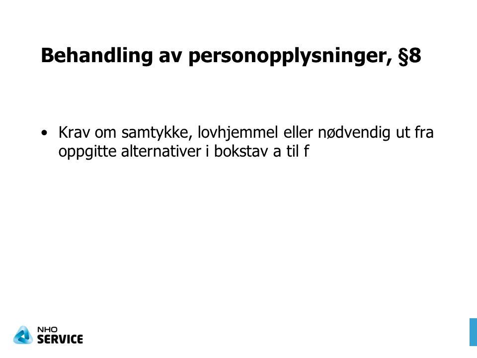 Behandling av personopplysninger, §8
