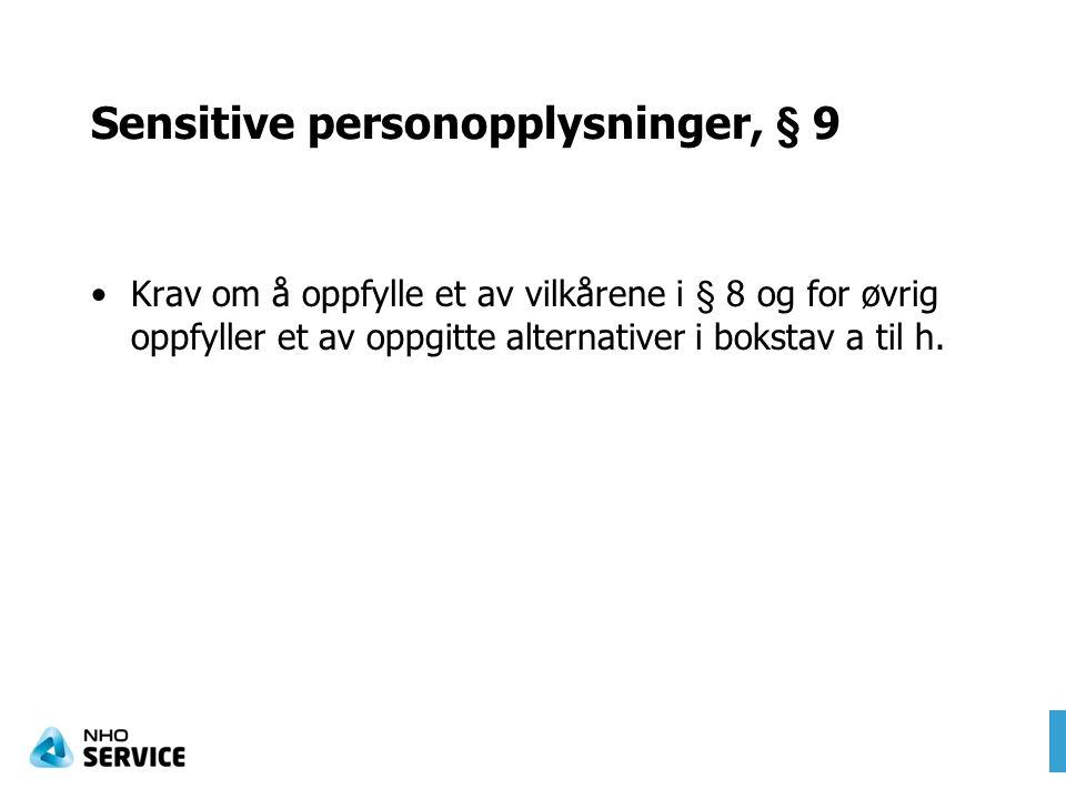 Sensitive personopplysninger, § 9