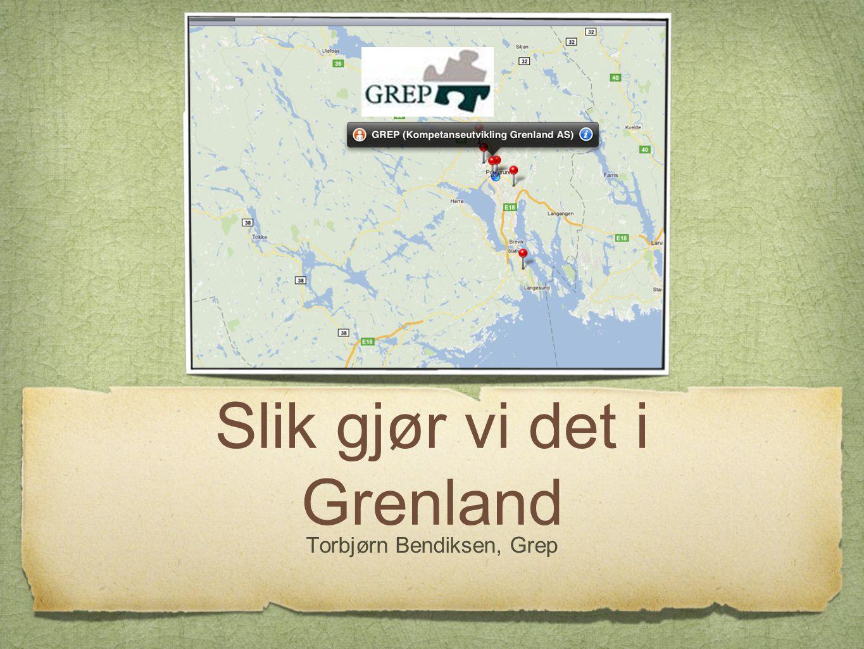 Slik gjør vi det i Grenland