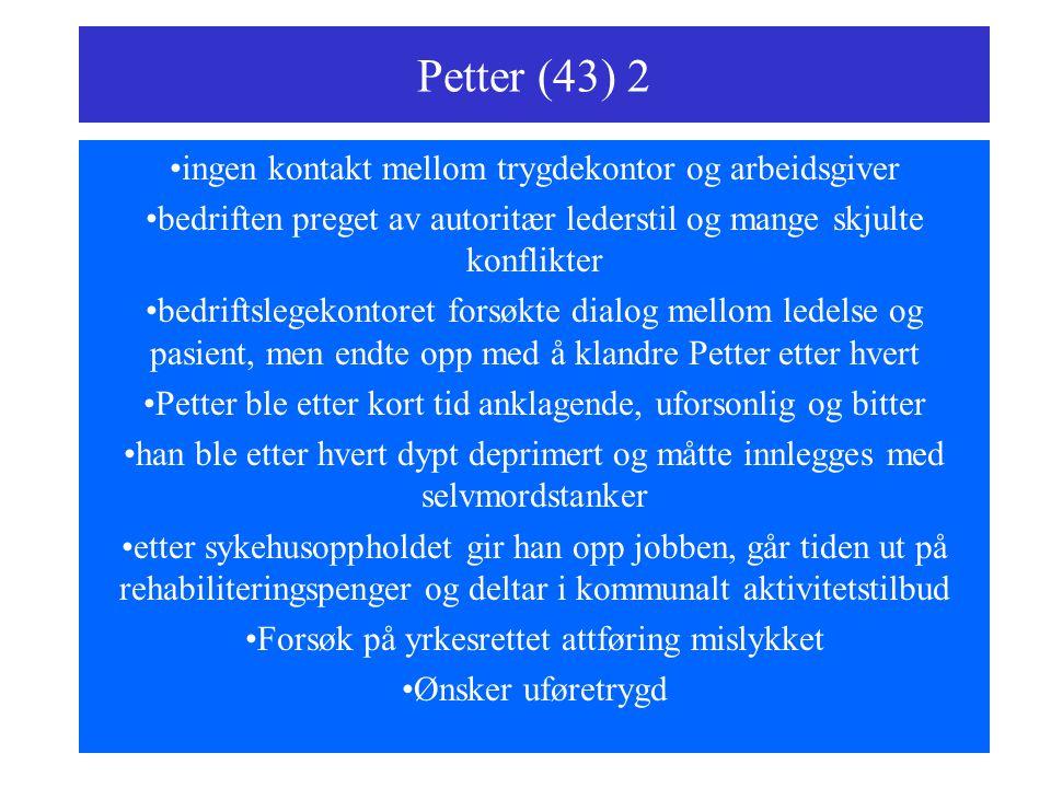 Petter (43) 2 ingen kontakt mellom trygdekontor og arbeidsgiver