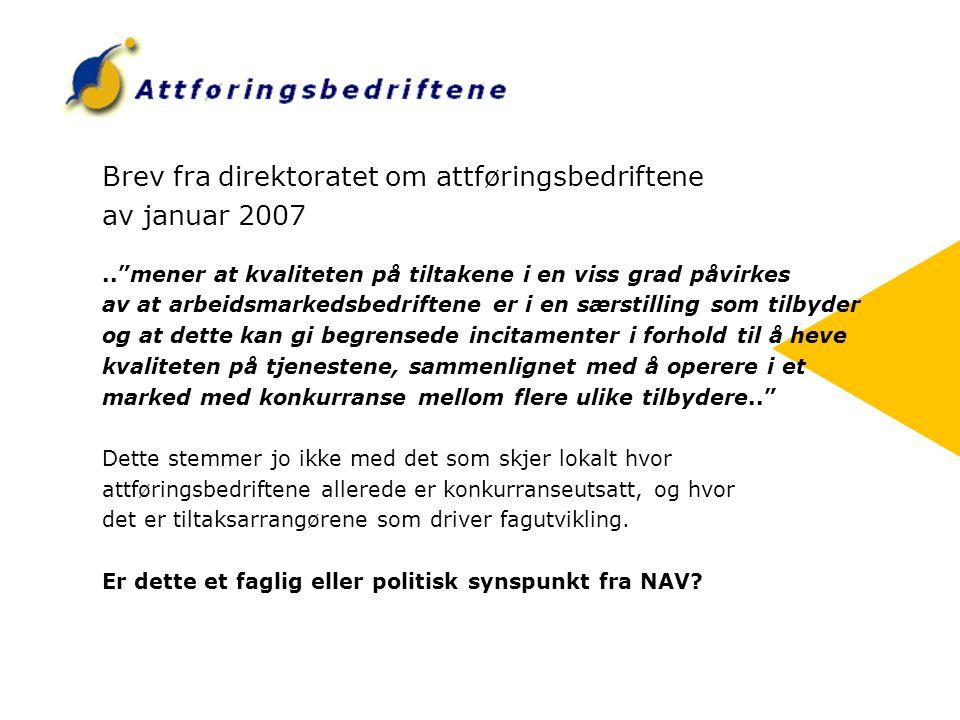 Brev fra direktoratet om attføringsbedriftene av januar 2007