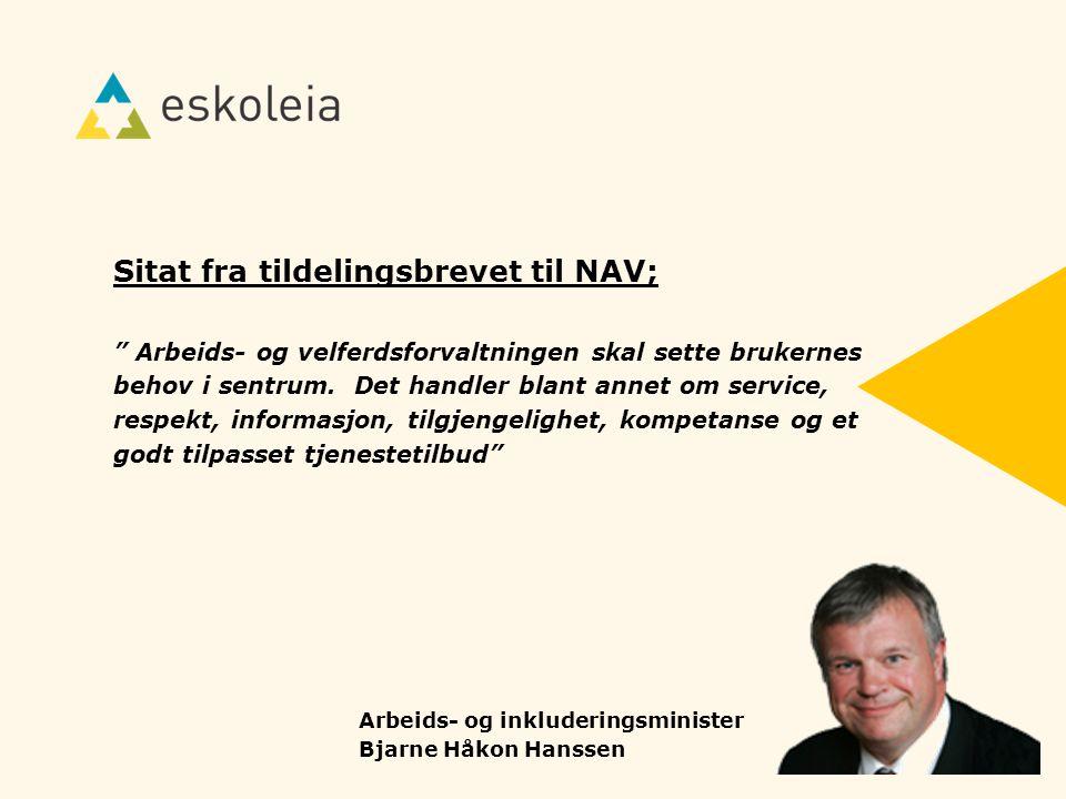 Sitat fra tildelingsbrevet til NAV;