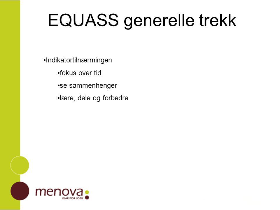 EQUASS generelle trekk