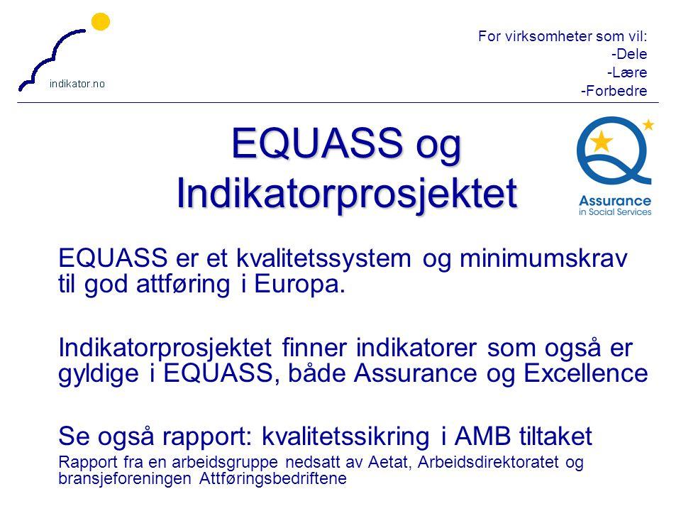 EQUASS og Indikatorprosjektet