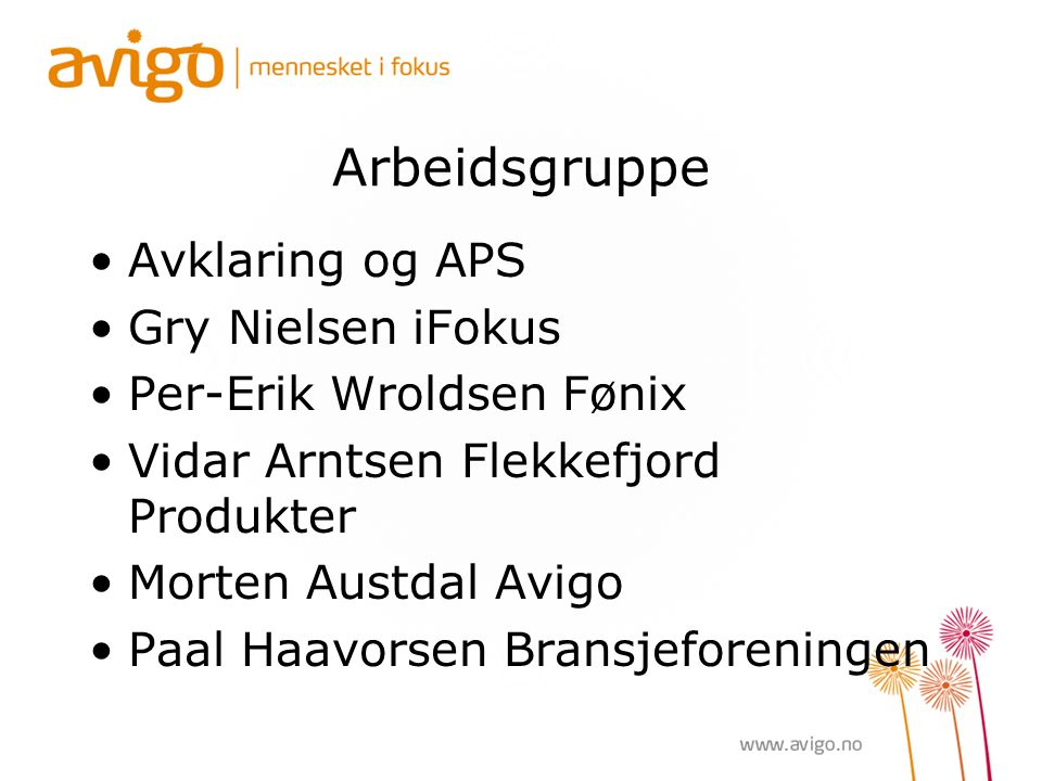 Arbeidsgruppe Avklaring og APS Gry Nielsen iFokus