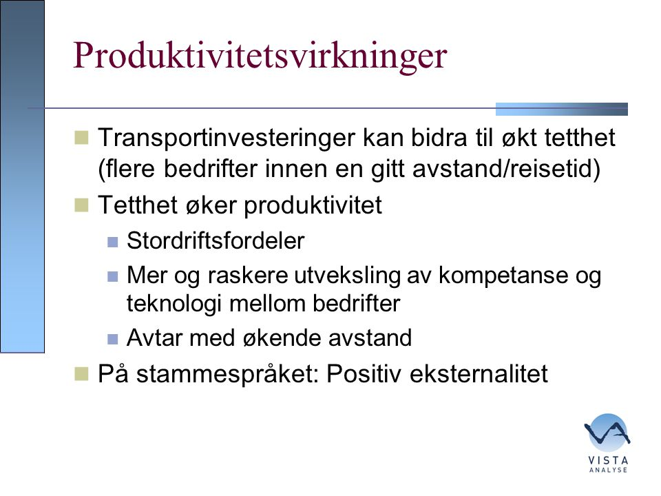 Produktivitetsvirkninger
