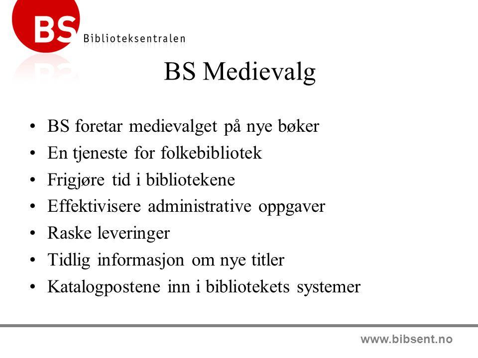 BS Medievalg BS foretar medievalget på nye bøker