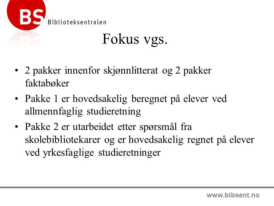 Fokus vgs. 2 pakker innenfor skjønnlitterat og 2 pakker faktabøker