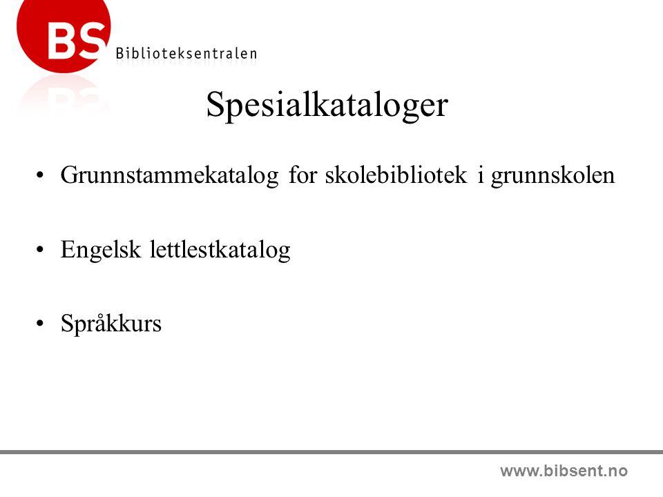 Spesialkataloger Grunnstammekatalog for skolebibliotek i grunnskolen