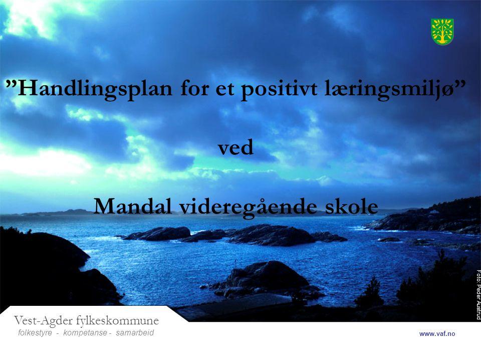 Handlingsplan for et positivt læringsmiljø ved Mandal videregående skole
