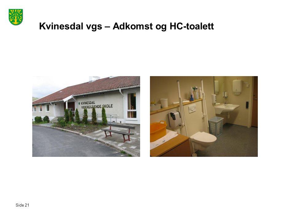 Kvinesdal vgs – Adkomst og HC-toalett