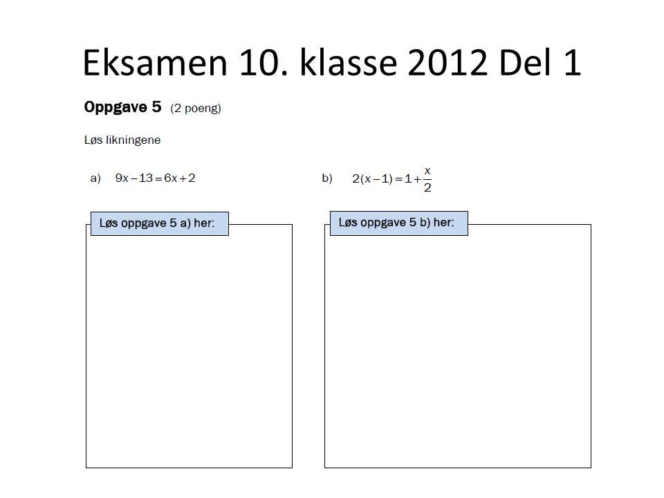 Eksamen 10. klasse 2012 Del 1