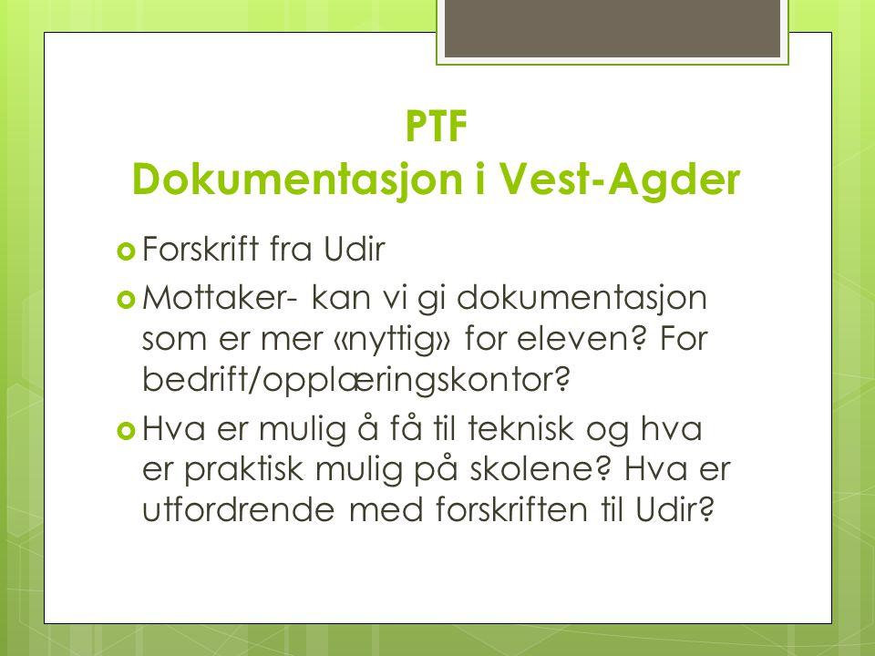 PTF Dokumentasjon i Vest-Agder