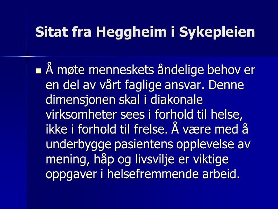 Sitat fra Heggheim i Sykepleien