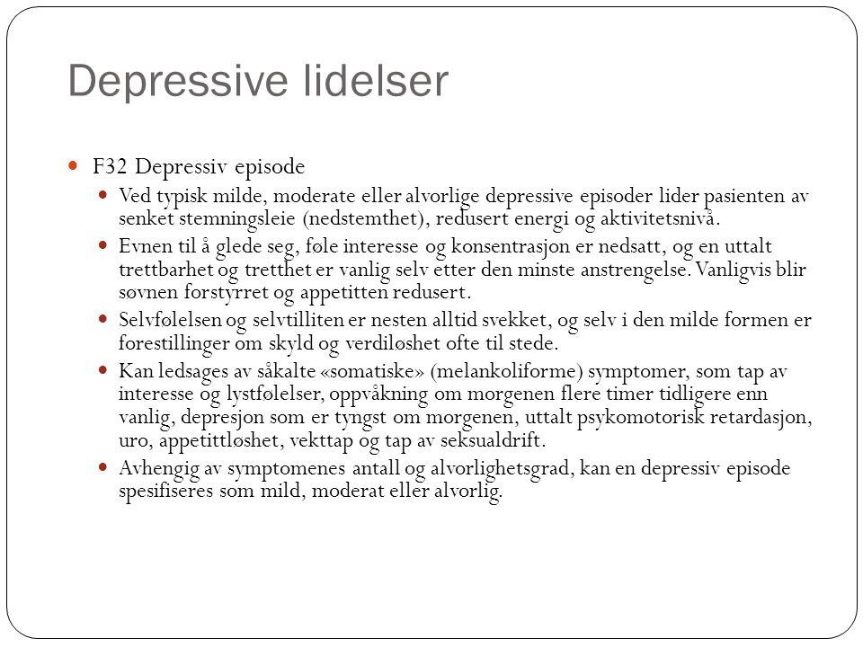 Depressive lidelser F32 Depressiv episode