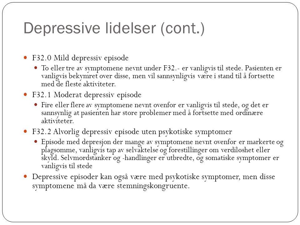 Depressive lidelser (cont.)