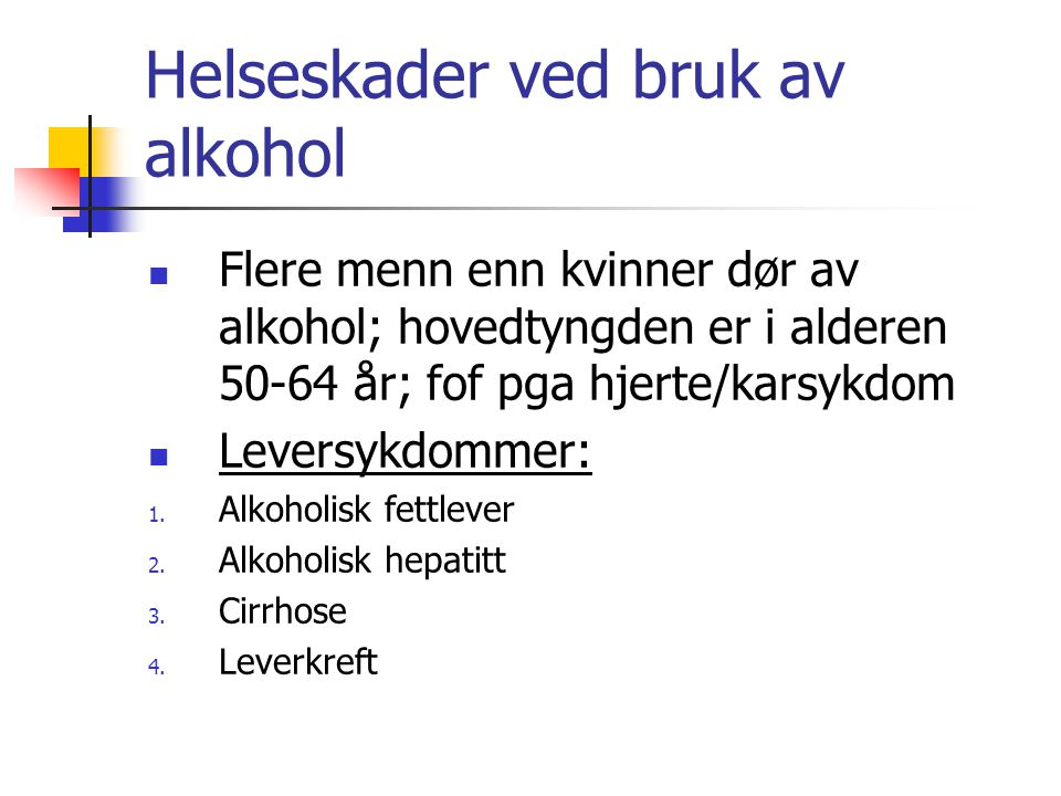 Helseskader ved bruk av alkohol