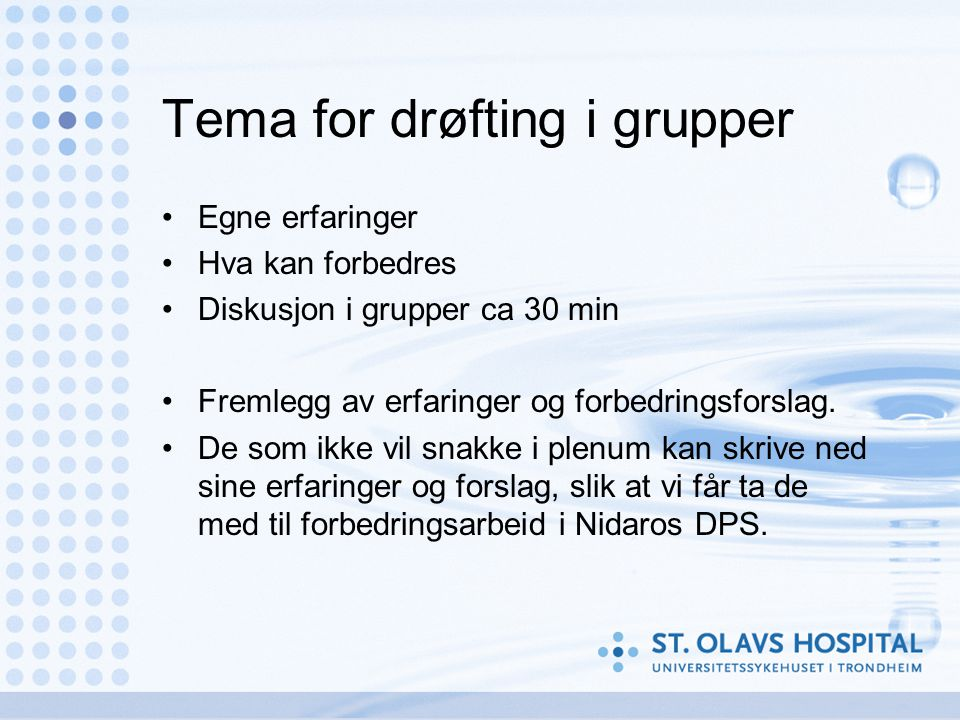 Tema for drøfting i grupper