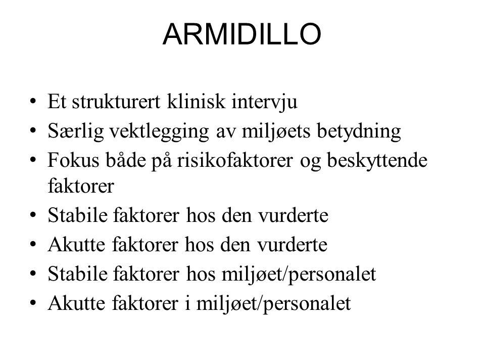 ARMIDILLO Et strukturert klinisk intervju