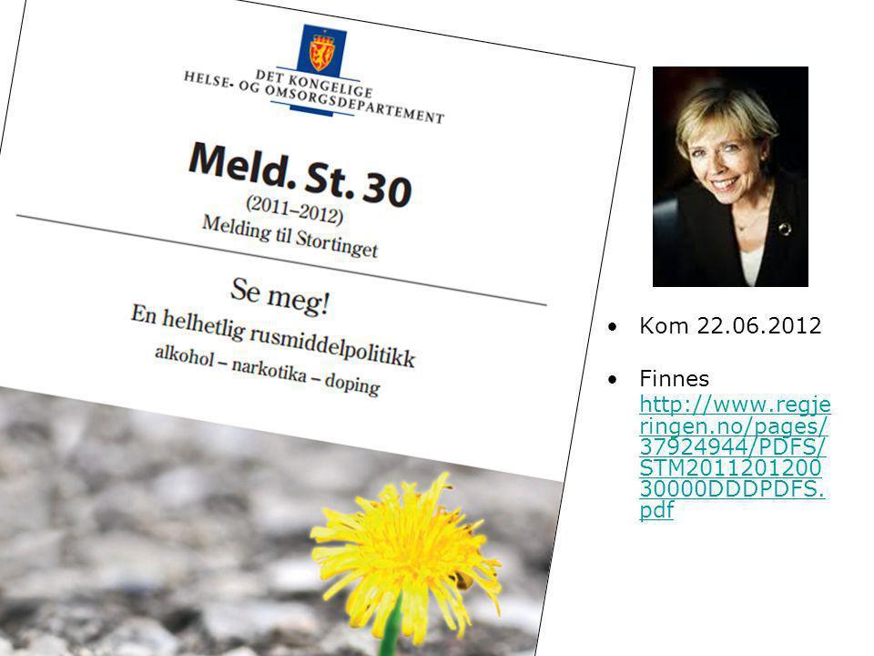 Kom 22.06.2012 Finnes http://www.regjeringen.no/pages/37924944/PDFS/STM201120120030000DDDPDFS.pdf