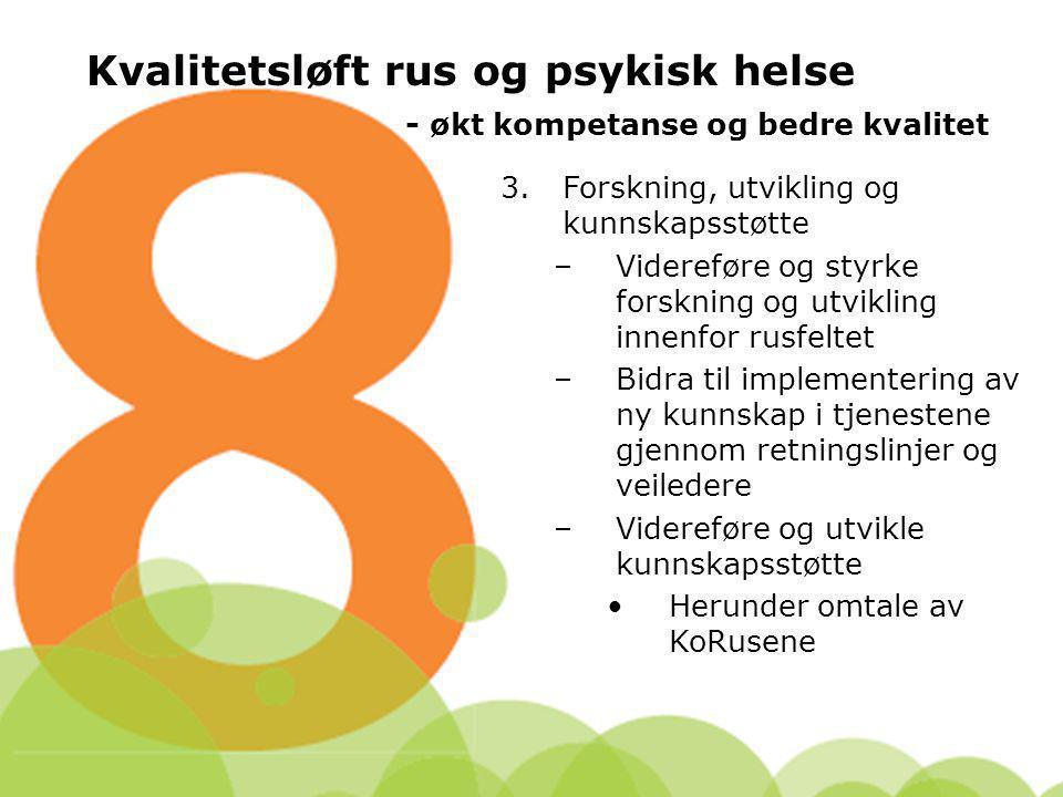 Kvalitetsløft rus og psykisk helse - økt kompetanse og bedre kvalitet