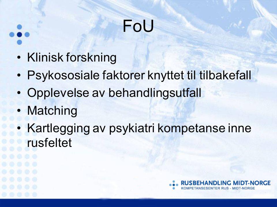 FoU Klinisk forskning Psykososiale faktorer knyttet til tilbakefall