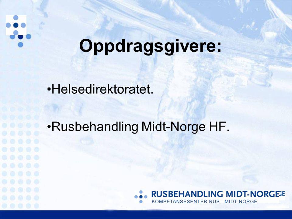 Helsedirektoratet. Rusbehandling Midt-Norge HF.