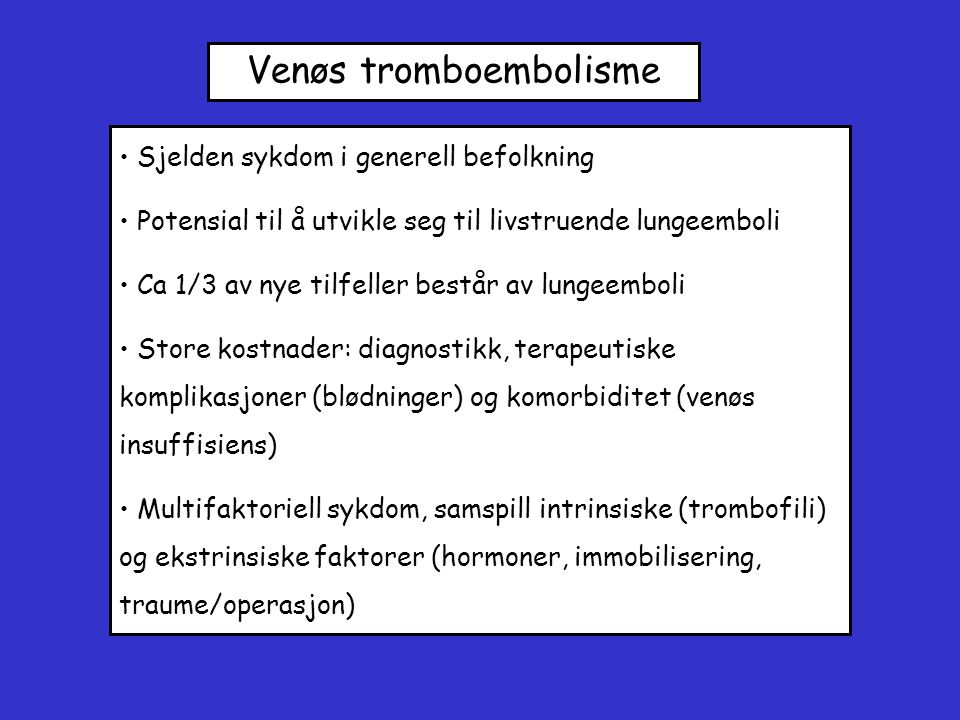 Venøs tromboembolisme
